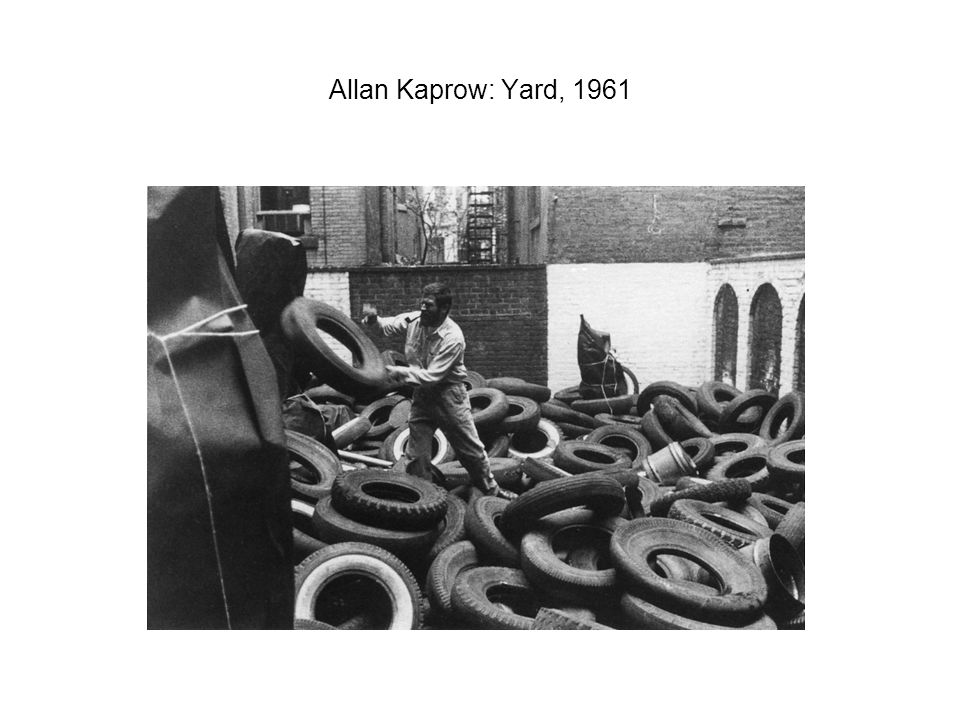 Allan Kaprow: Yard, 1961