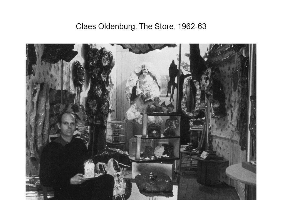 Claes Oldenburg: The Store, 1962-63