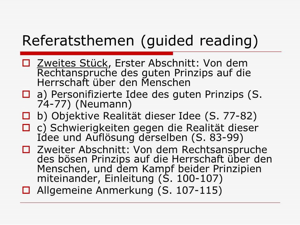 Referatsthemen (guided reading) Zweites Stück, Erster Abschnitt: Von dem Rechtanspruche des guten Prinzips auf die Herrschaft über den Menschen a) Per