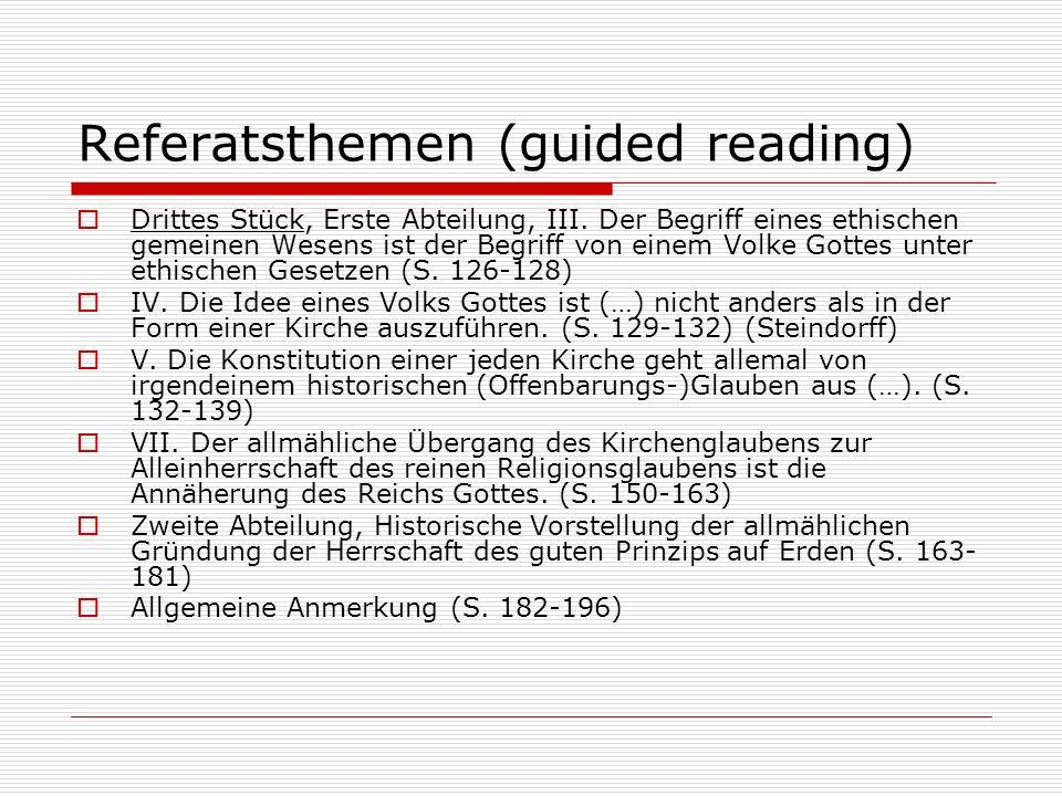 Referatsthemen (guided reading) Drittes Stück, Erste Abteilung, III. Der Begriff eines ethischen gemeinen Wesens ist der Begriff von einem Volke Gotte