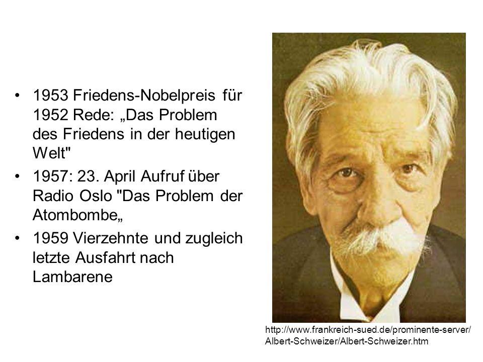 1953 Friedens-Nobelpreis für 1952 Rede: Das Problem des Friedens in der heutigen Welt