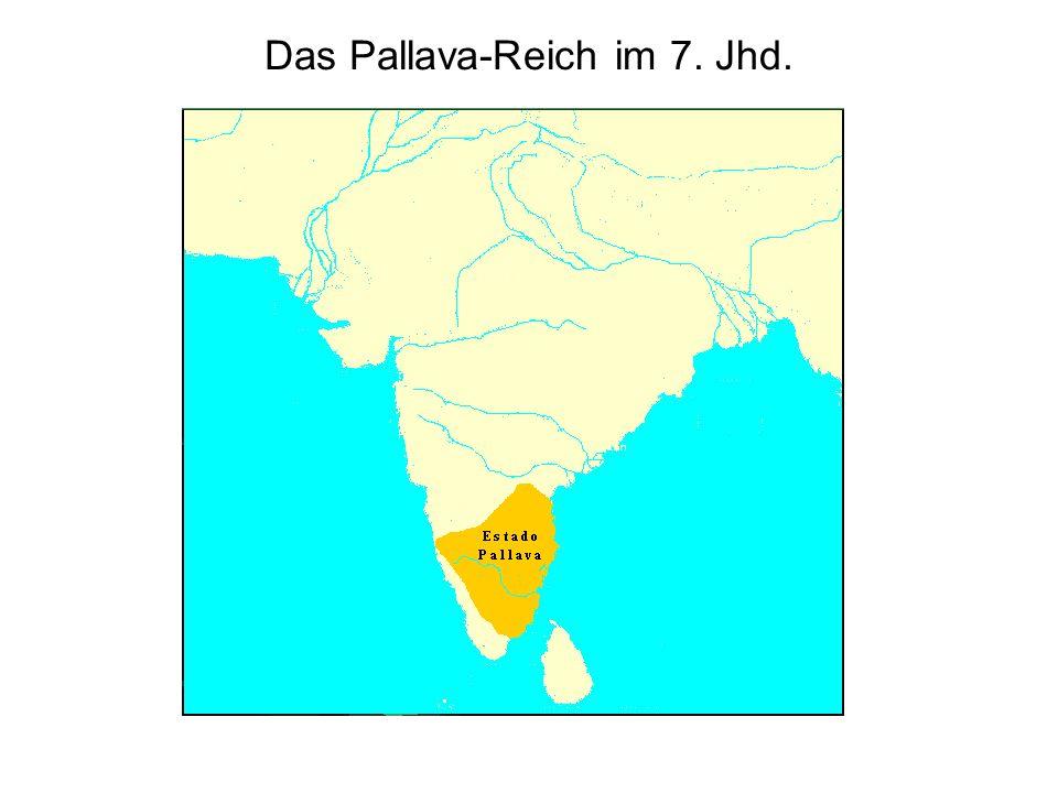 Das Pallava-Reich im 7. Jhd.