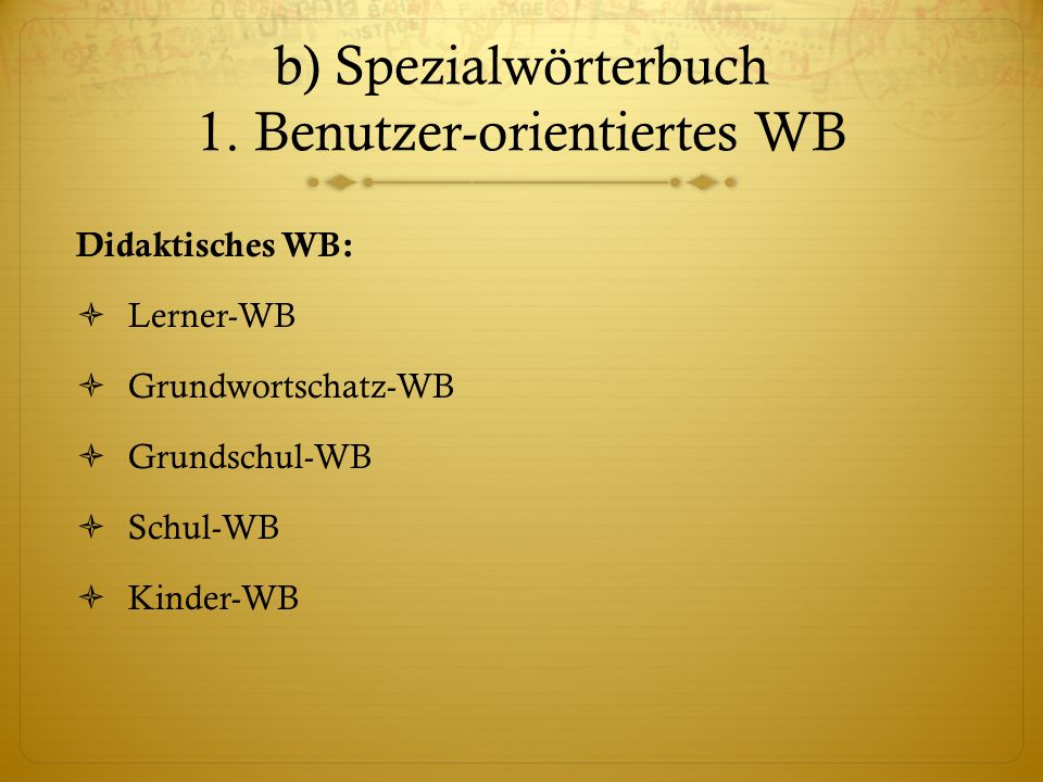 b) Spezialwörterbuch 3.