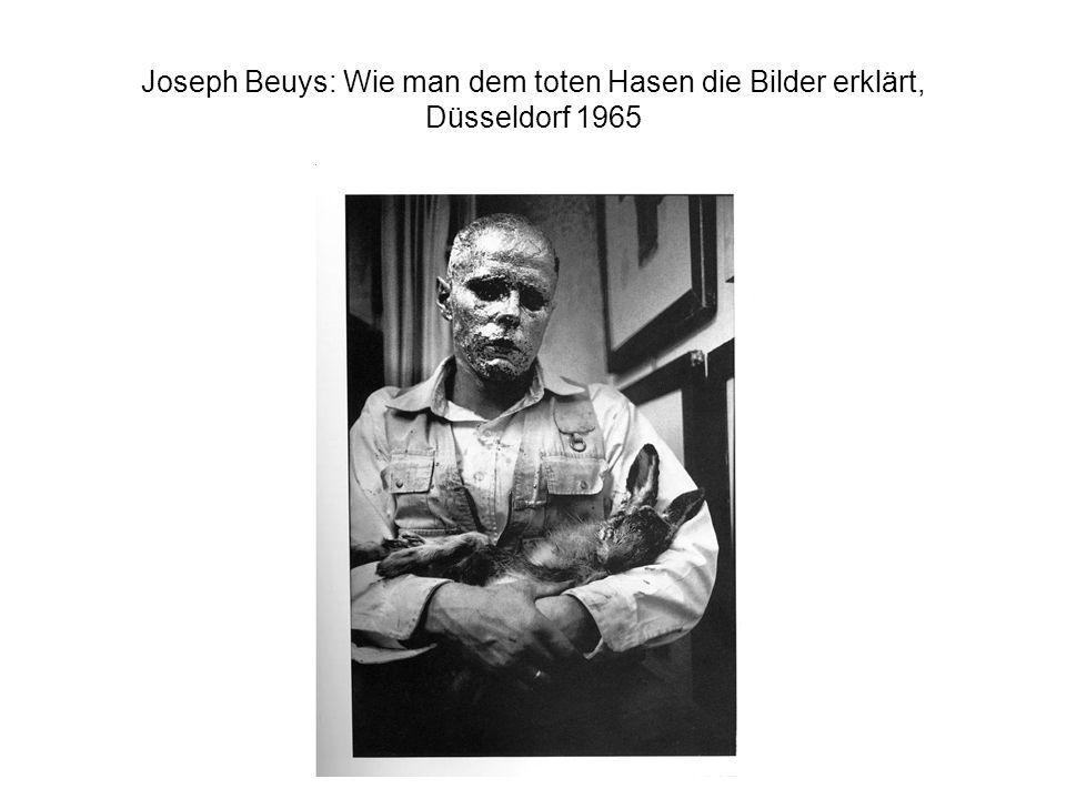 Joseph Beuys: Wie man dem toten Hasen die Bilder erklärt, Düsseldorf 1965