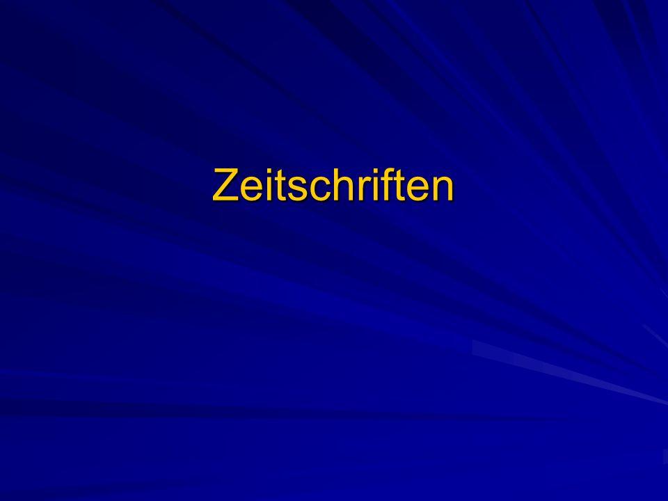 Kennzeichen von Zeitschriften Periodische Erscheinungsweise Herausgeber bestimmen den wissenschaftlichen und politischen Standort der Zeitschrift Oftmals inhaltliche Schwerpunkte (Landesgeschichte, Sozialgeschichte, Rechtsgeschichte, etc.)