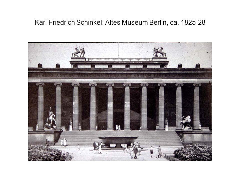 Karl Friedrich Schinkel: Altes Museum Berlin, ca. 1825-28