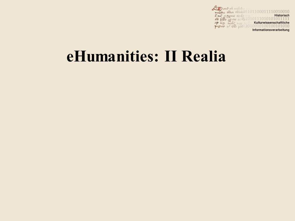 eHumanities: II Realia