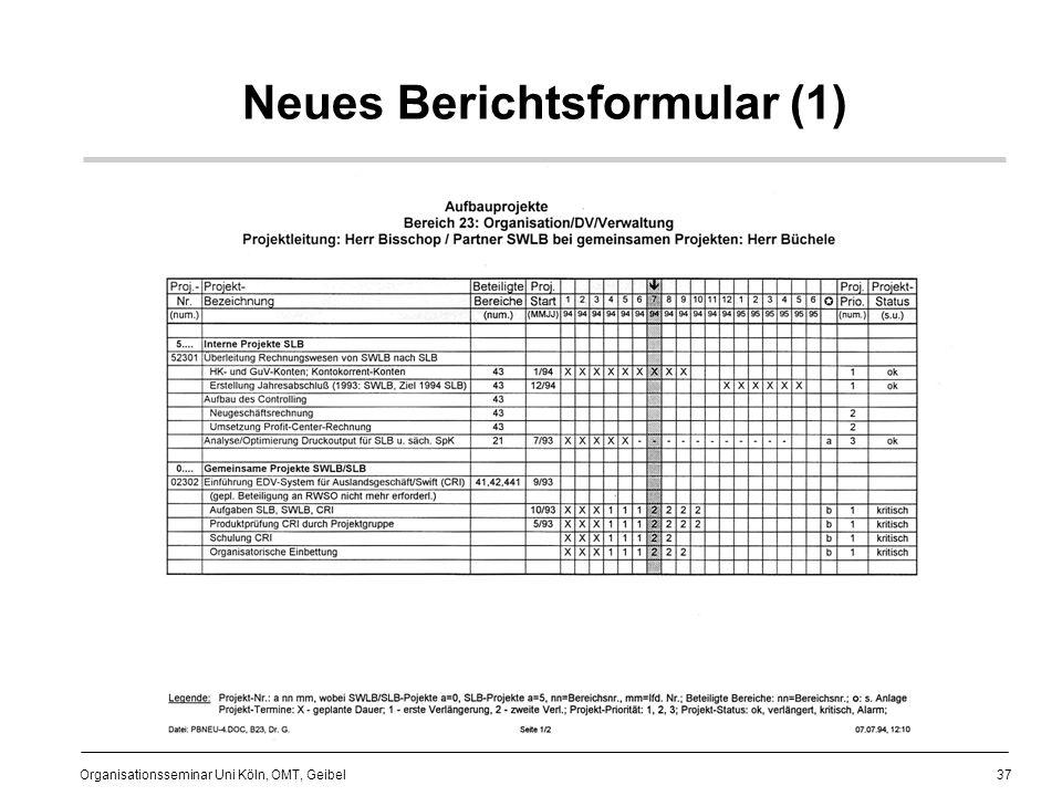 37 Organisationsseminar Uni Köln, OMT, Geibel Neues Berichtsformular (1)
