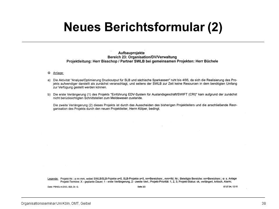 38 Organisationsseminar Uni Köln, OMT, Geibel Neues Berichtsformular (2)