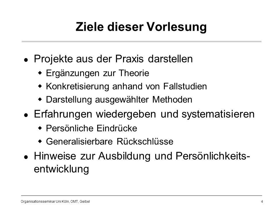 125 Organisationsseminar Uni Köln, OMT, Geibel Projekt-/Prozeßmanagement Projekt planen Projekt kontrollieren Projektmanagement