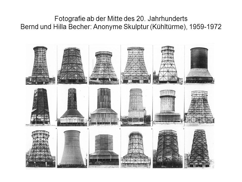 Fotografie ab der Mitte des 20. Jahrhunderts Bernd und Hilla Becher: Anonyme Skulptur (Kühltürme), 1959-1972