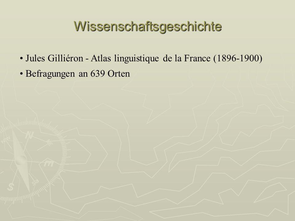 Wissenschaftsgeschichte Jules Gilliéron - Atlas linguistique de la France (1896-1900) Befragungen an 639 Orten