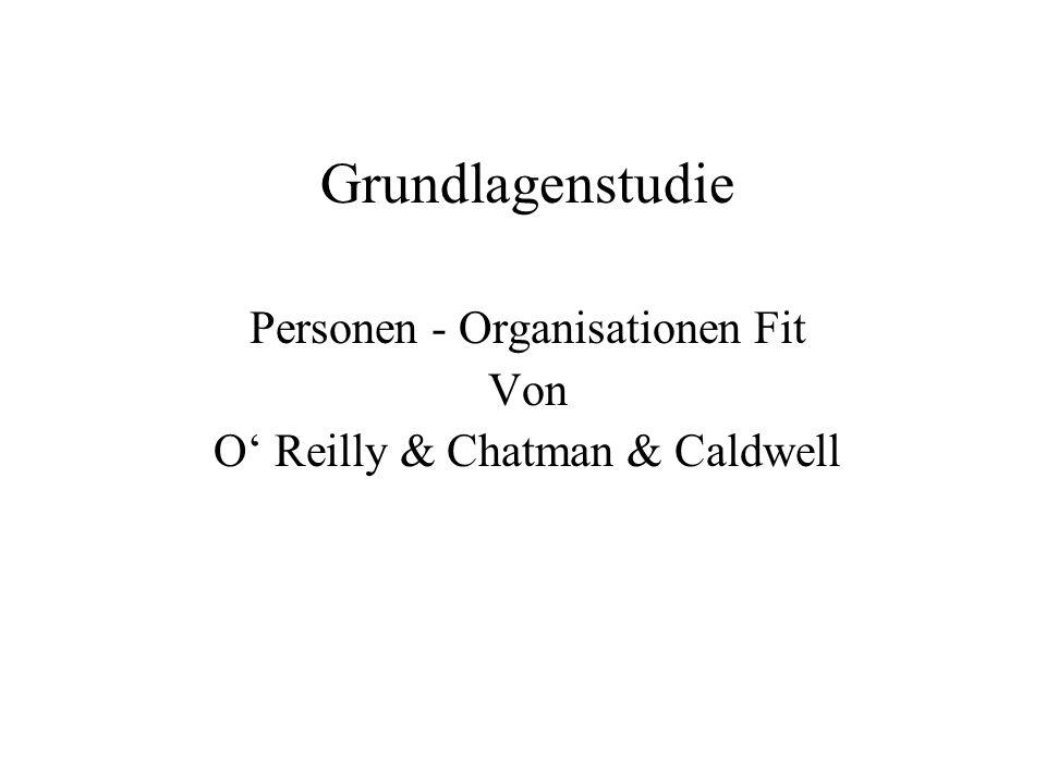 Grundlagenstudie Personen - Organisationen Fit Von O Reilly & Chatman & Caldwell