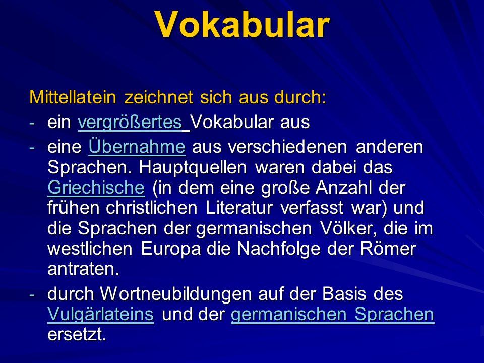 Nützliche Hilfsmittel (Latein): 1) Niermeyer - Mittellateinsches Wörterbuch 2) Georges: Deutsch - Latein 3) Habel/ Gröbel: Mittellateinisches Glossar 4) Graesse/Benedict/Plechl: Orbis Latinus (Lexikon latein.