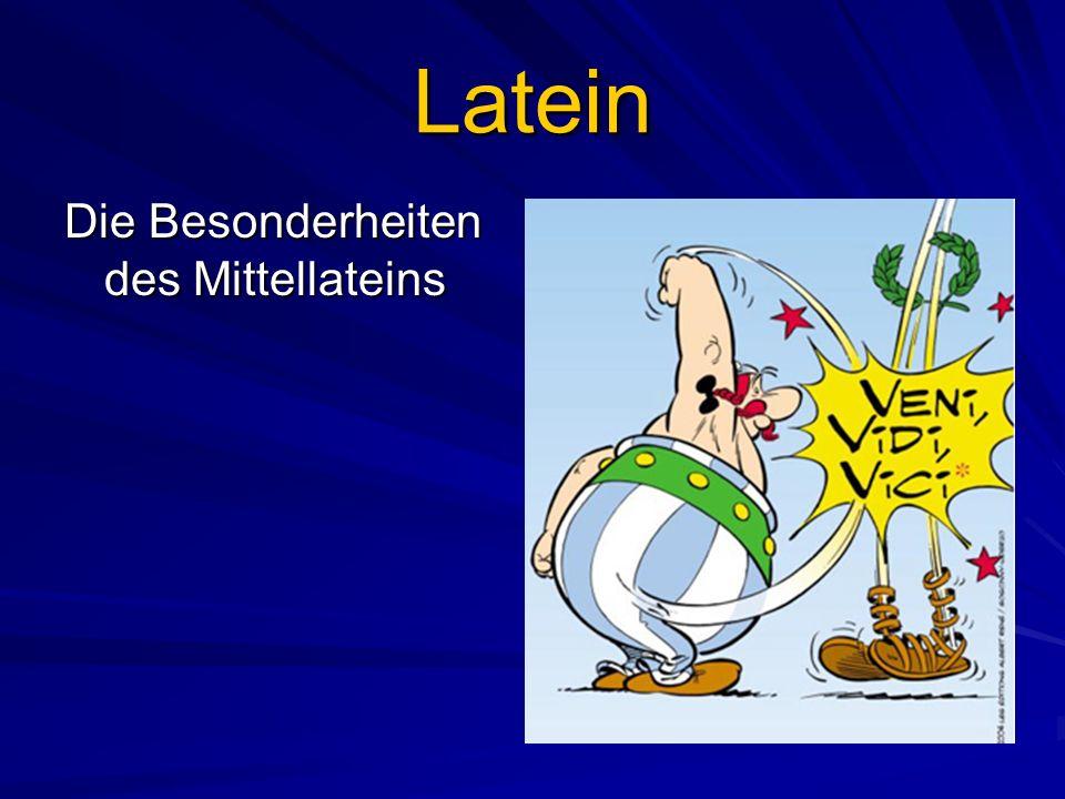 Latein Die Besonderheiten des Mittellateins