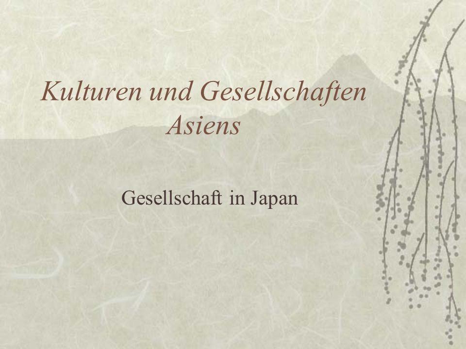 Kulturen und Gesellschaften Asiens Gesellschaft in Japan