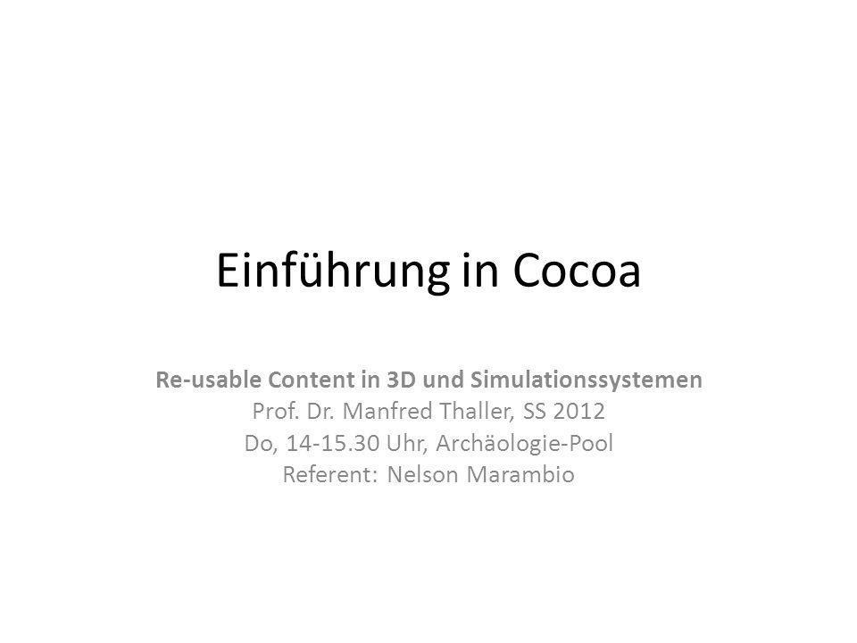 Cocoa: Historie Basiert auf Betriebsystem NeXTStep (Produkt der Firma NeXT, Gründer: Steve Jobs) Später: NeXTStep Grundlage für MacOS X Einführung in Cocoa12