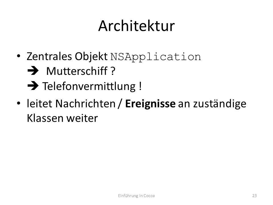 Architektur Zentrales Objekt NSApplication Mutterschiff .