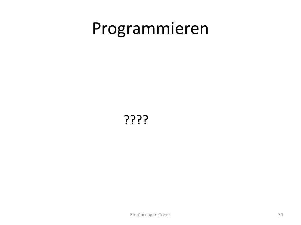 Programmieren Einführung in Cocoa39