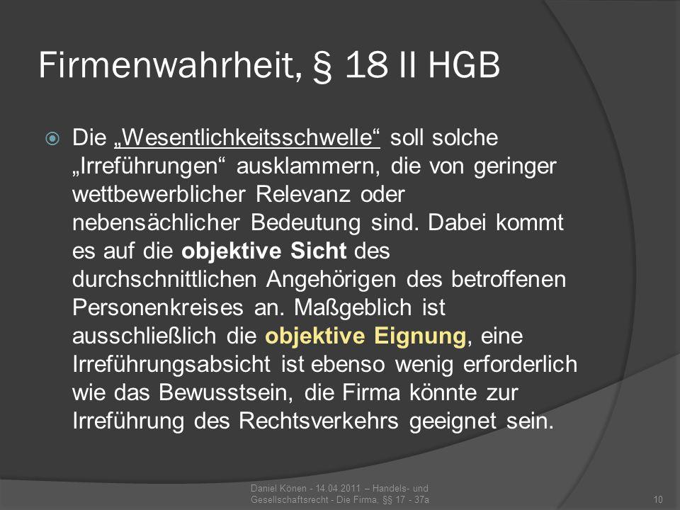 Firmenbeständigkeit, §§ 21 – 24 HGB Beibehaltung der Firma (bspw.