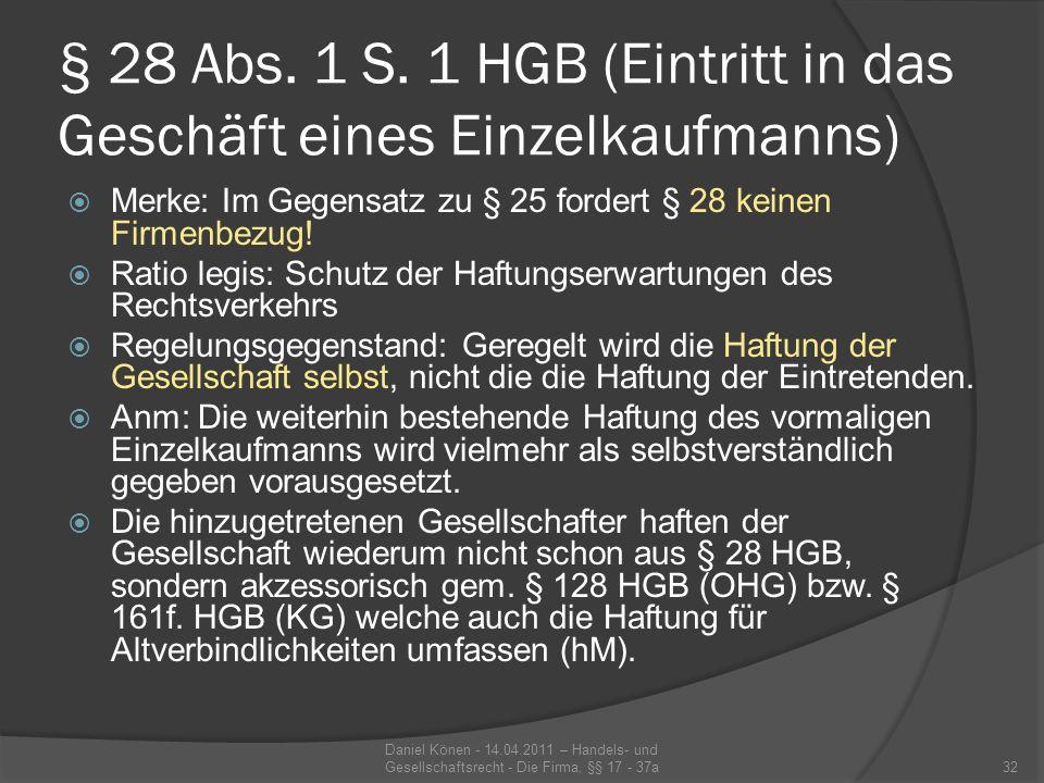 § 28 Abs.1 S. 1 HGB (Eintritt in das Geschäft eines Einzelkaufmanns) Voraussetzungen § 28 Abs.