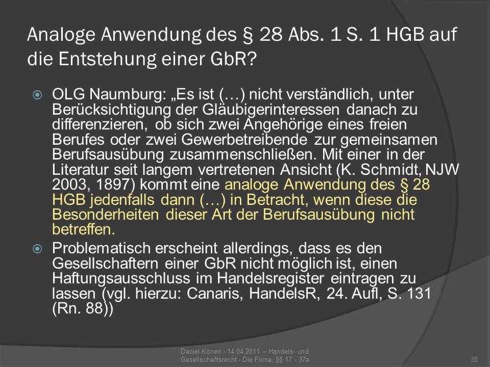 Zusätzliche Haftung aus § 128 S.1 HGB.