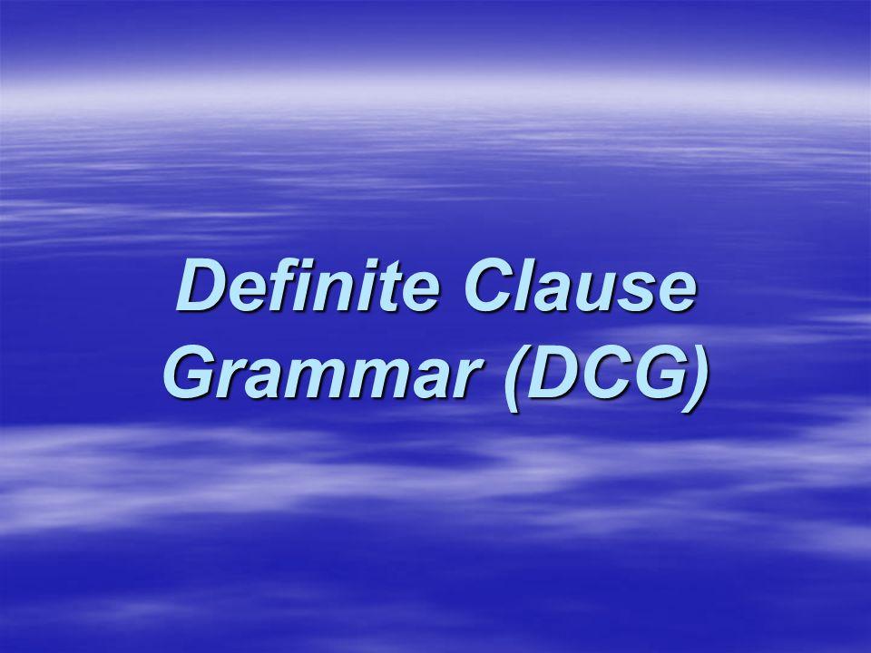 Definite Clause Grammar (DCG)