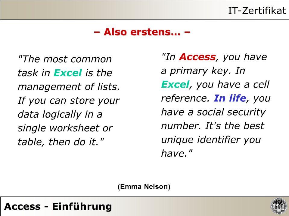IT-Zertifikat Access - Einführung – Also erstens… –