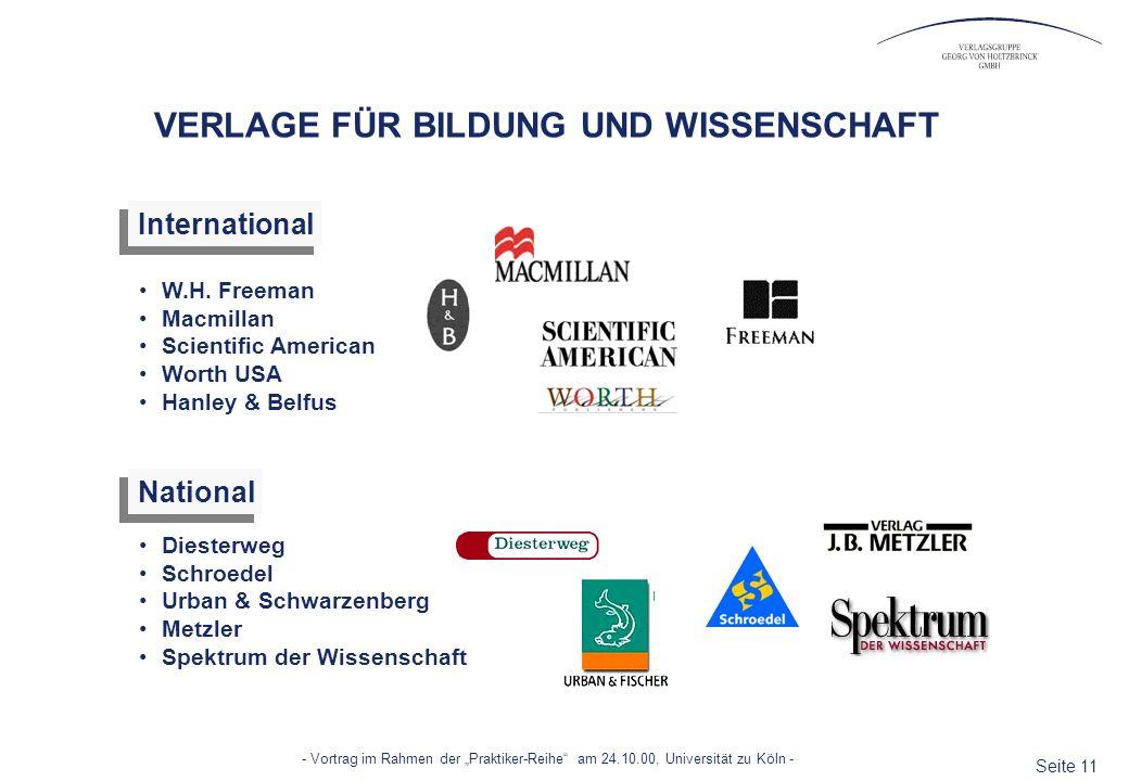 Seite 11 - Vortrag im Rahmen der Praktiker-Reihe am 24.10.00, Universität zu Köln - VERLAGE FÜR BILDUNG UND WISSENSCHAFT W.H. Freeman Macmillan Scient