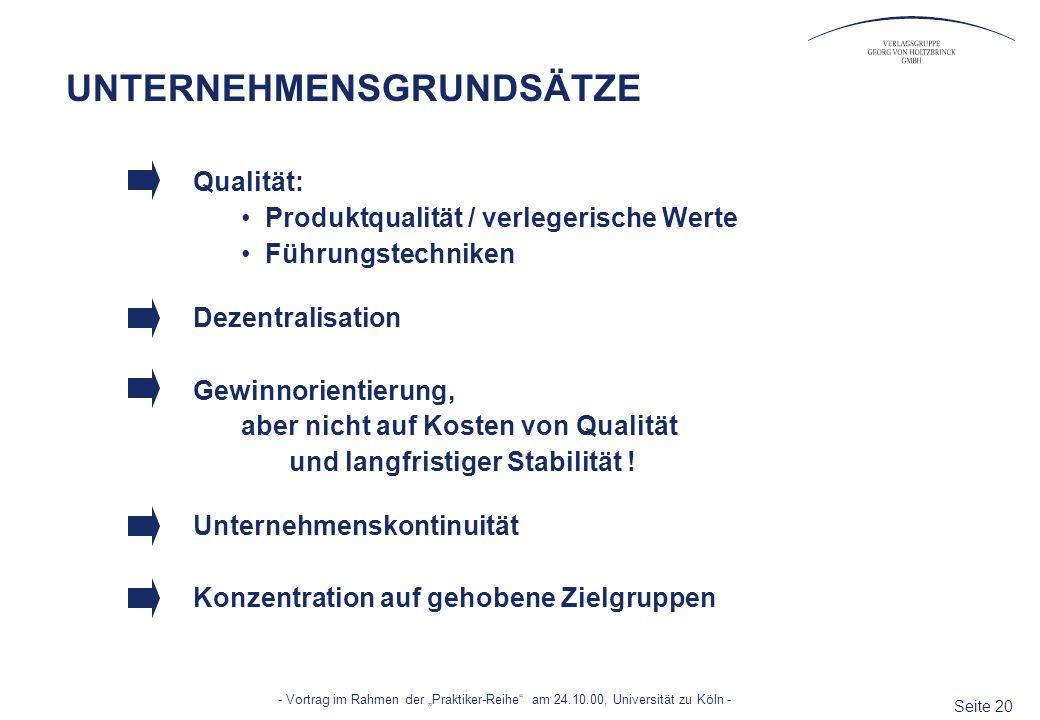 Seite 20 - Vortrag im Rahmen der Praktiker-Reihe am 24.10.00, Universität zu Köln - UNTERNEHMENSGRUNDSÄTZE Qualität: Produktqualität / verlegerische W