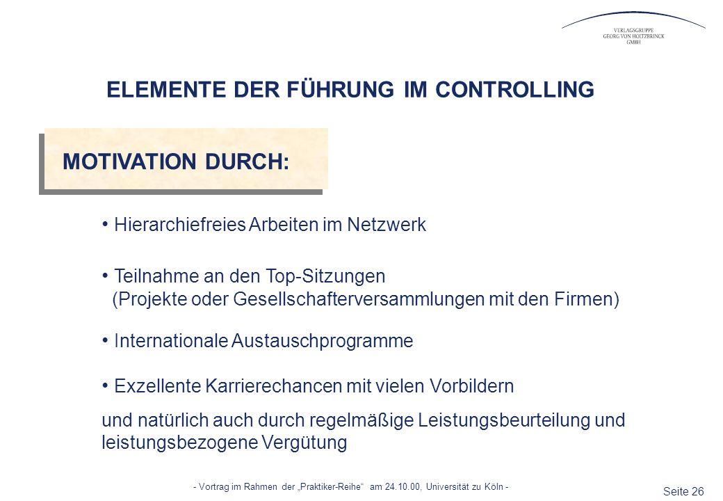 Seite 26 - Vortrag im Rahmen der Praktiker-Reihe am 24.10.00, Universität zu Köln - Hierarchiefreies Arbeiten im Netzwerk Teilnahme an den Top-Sitzung