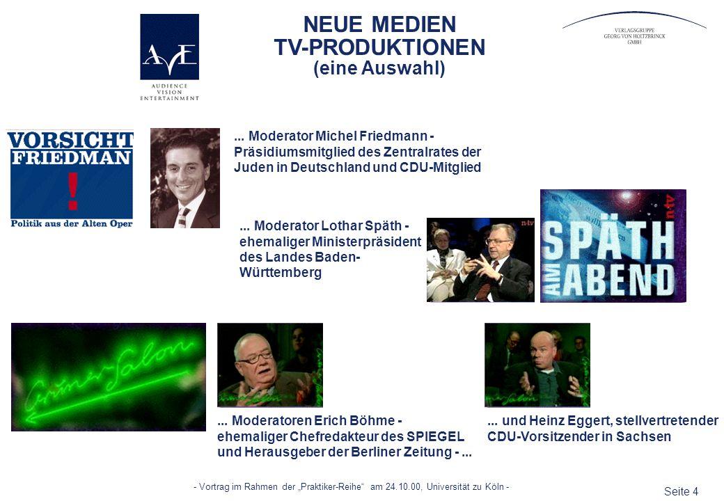 Seite 4 - Vortrag im Rahmen der Praktiker-Reihe am 24.10.00, Universität zu Köln -... Moderator Lothar Späth - ehemaliger Ministerpräsident des Landes