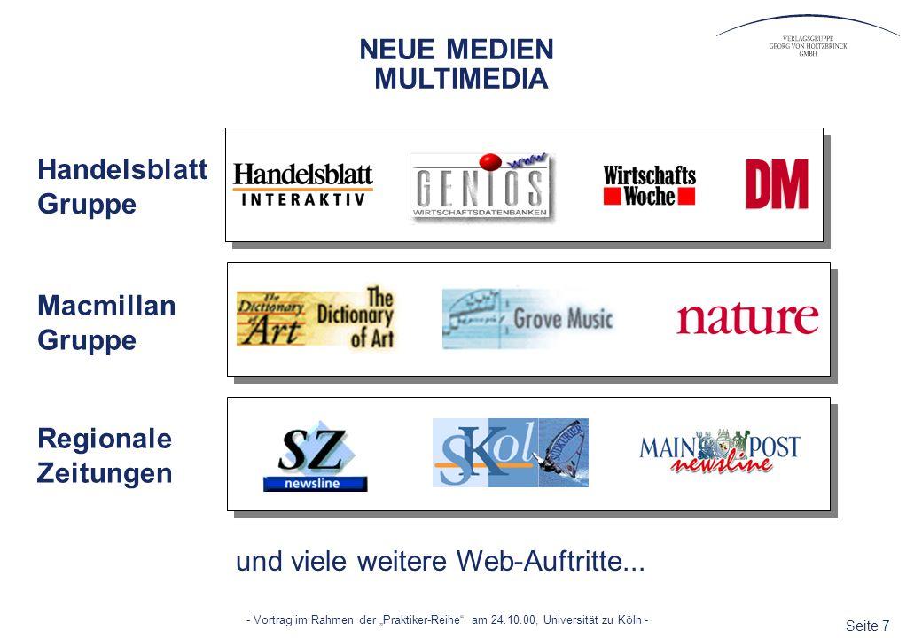 Seite 7 - Vortrag im Rahmen der Praktiker-Reihe am 24.10.00, Universität zu Köln - und viele weitere Web-Auftritte... Handelsblatt Gruppe Macmillan Gr