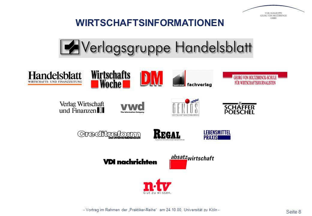 Seite 8 - Vortrag im Rahmen der Praktiker-Reihe am 24.10.00, Universität zu Köln - WIRTSCHAFTSINFORMATIONEN