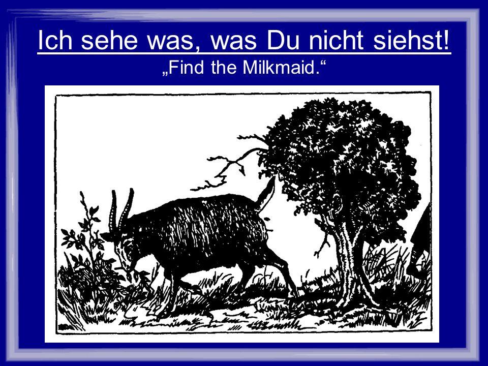 Ich sehe was, was Du nicht siehst! Find the Milkmaid. Bild: Schüttelbild Milchmädchen