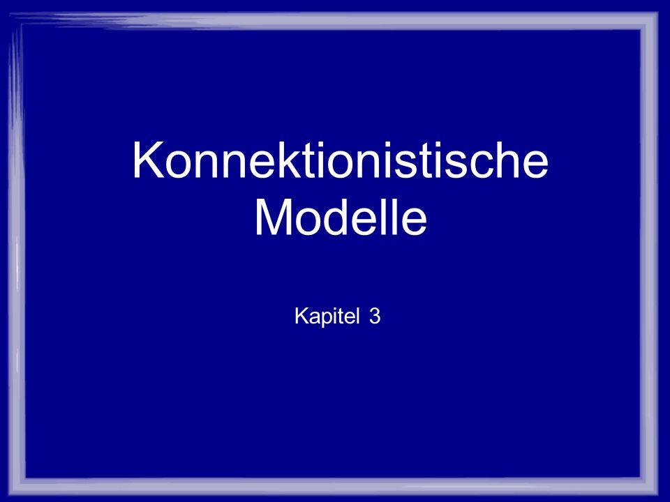 Konnektionistische Modelle Kapitel 3