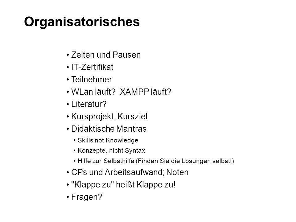 SQL als Abfragesprache Datenbank und Tabellen anlegen CREATE DATABASE [IF NOT EXISTS] Datenbank; CREATE TABLE [IF NOT EXISTS] Tabelle ( (Spaltendefinitionen, …) [Tabellenoptionen] ) Spaltenname [verschiedene optionale Flags] AUTO_INCREMENT, CHARACTER SET Zeichensatz, DEFAULT Wert, NULL | NOT NULL, [PRIMARY] KEY, UNIQUE [KEY], etc.