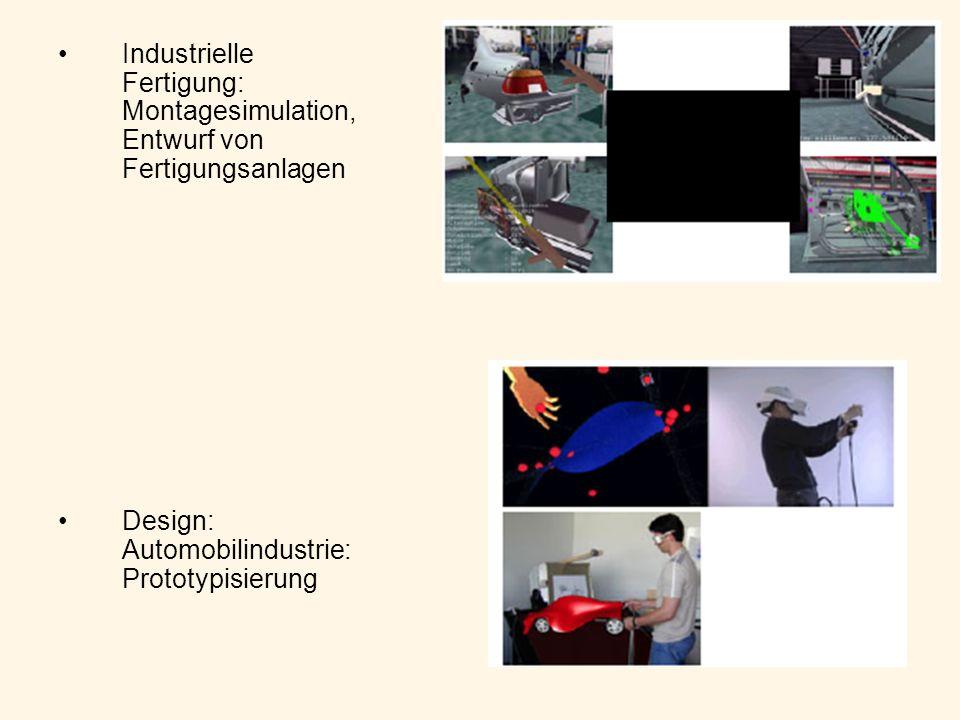Industrielle Fertigung: Montagesimulation, Entwurf von Fertigungsanlagen Design: Automobilindustrie: Prototypisierung