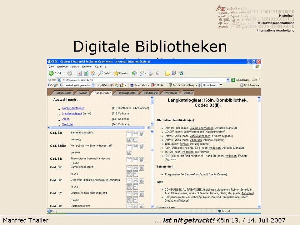 Manfred Thaller... ist nit getruckt! Köln 13. / 14. Juli 2007