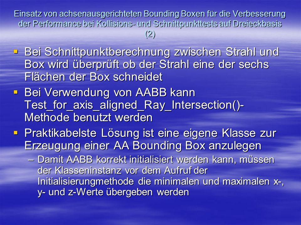 Einsatz von achsenausgerichteten Bounding Boxen für die Verbesserung der Performance bei Kollisions- und Schnittpunkttests auf Dreieckbasis (2) Bei Sc
