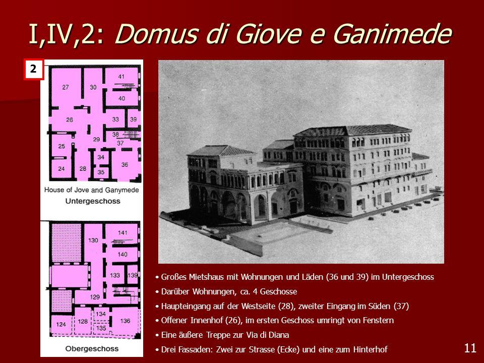11 I,IV,2: Domus di Giove e Ganimede 2 Großes Mietshaus mit Wohnungen und Läden (36 und 39) im Untergeschoss Darüber Wohnungen, ca. 4 Geschosse Haupte