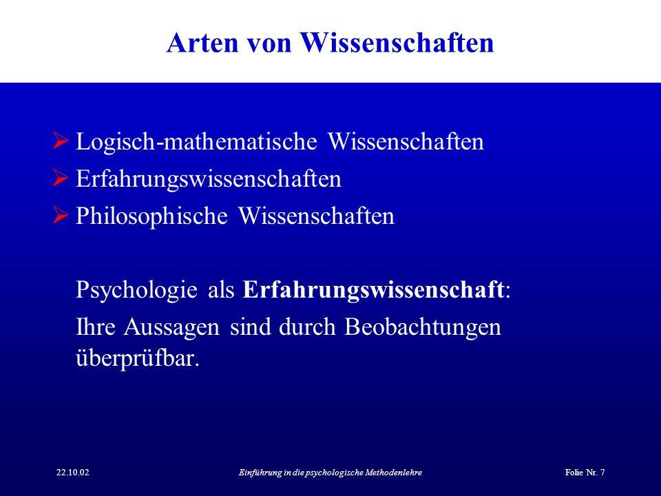 22.10.02Einführung in die psychologische MethodenlehreFolie Nr.