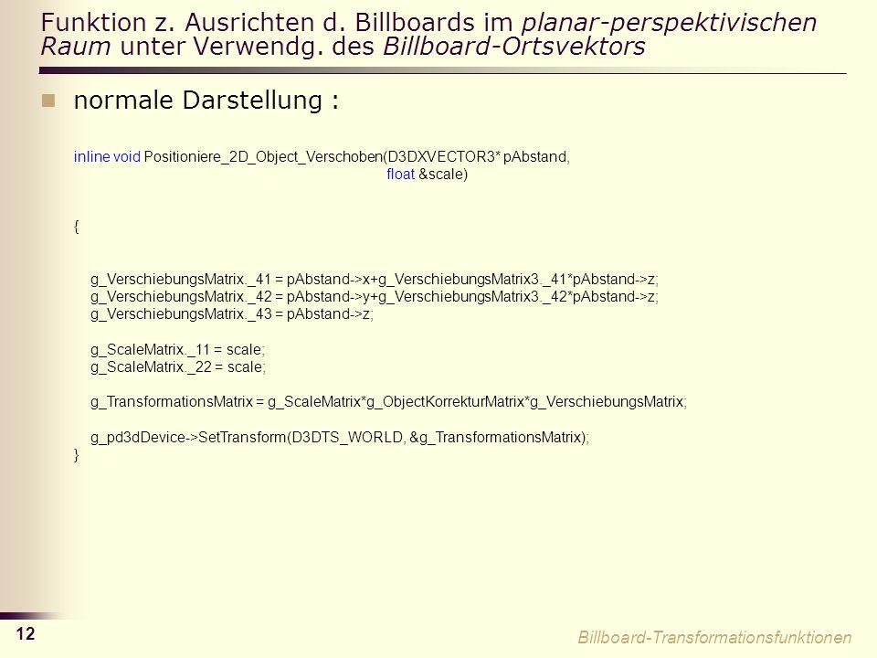 12 Funktion z.Ausrichten d. Billboards im planar-perspektivischen Raum unter Verwendg.