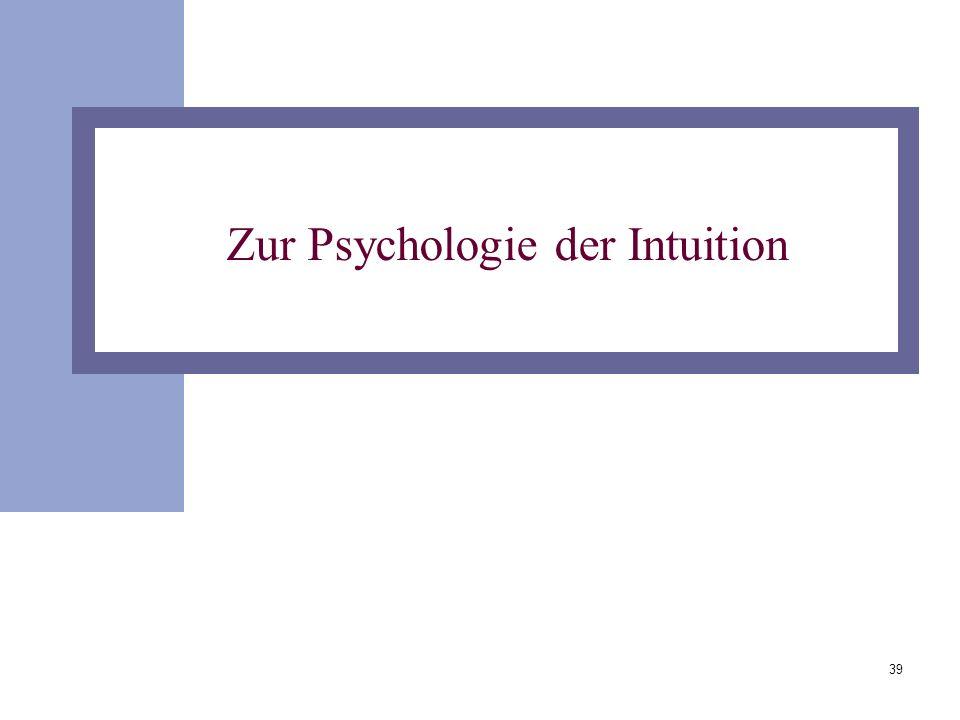 39 Zur Psychologie der Intuition