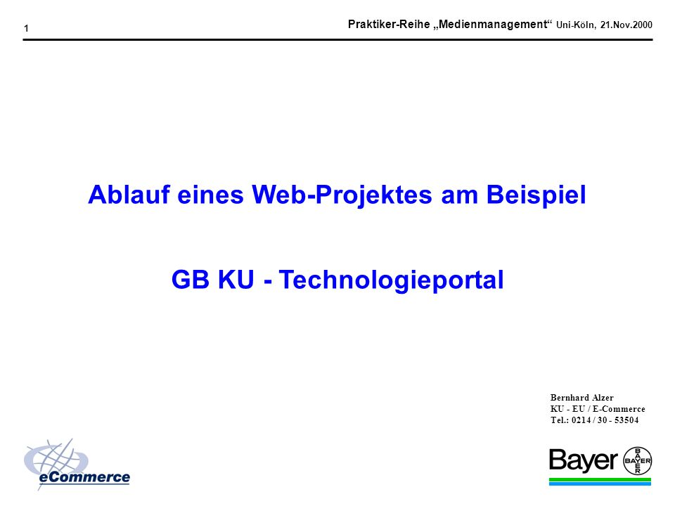 Praktiker-Reihe Medienmanagement Uni-Köln, 21.Nov.2000 0
