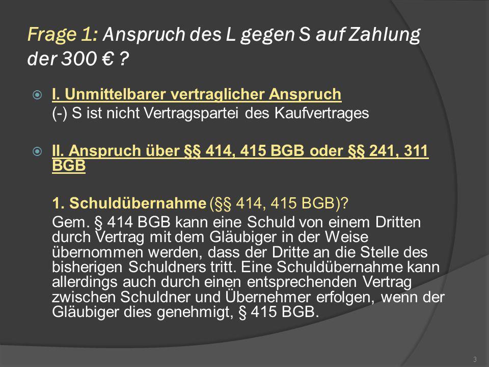 Die Voraussetzungen des § 25 Abs.1 S. 1 HGB sind damit erfüllt.