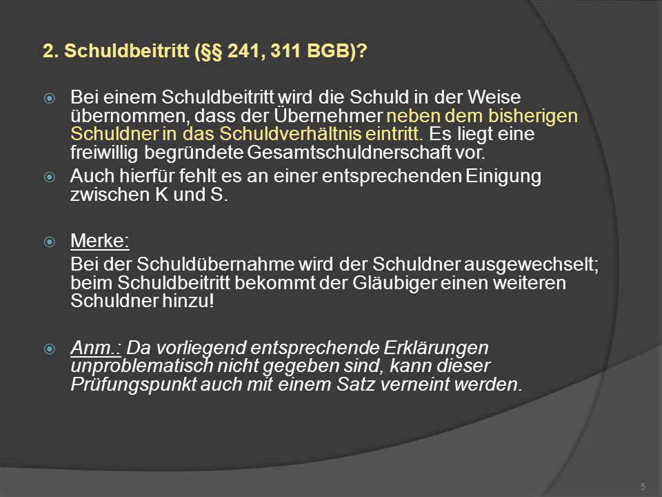 III.Gem. § 433 Abs. 2 BGB i.V.m. § 25 Abs. 1 S.