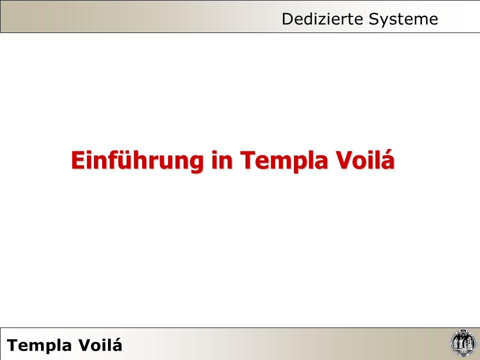 Dedizierte Systeme Templa Voilá 11.