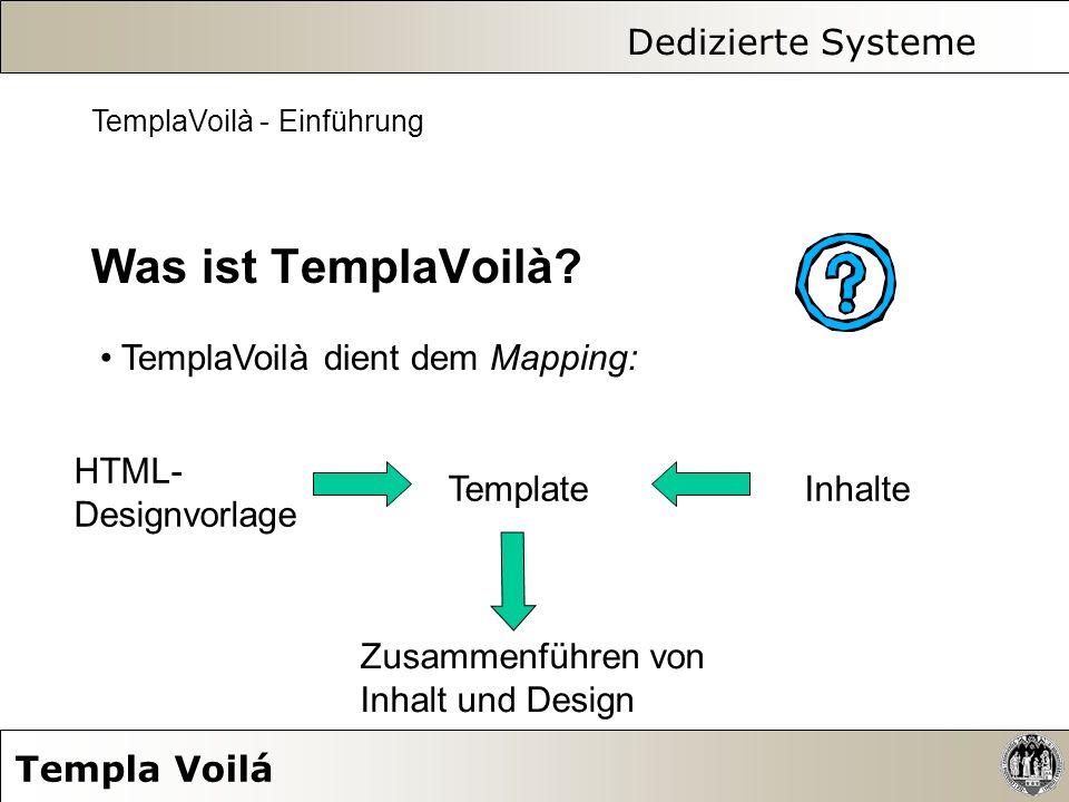 Dedizierte Systeme Templa Voilá 12.
