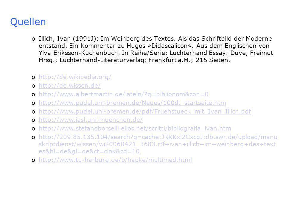 Quellen oIllich, Ivan (1991J): Im Weinberg des Textes.